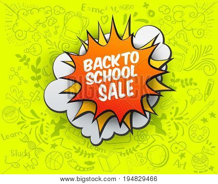 Back to school Sale comic bubble on bright green background with doodles. Vector illustration. Pop Art design. Sale cartoon banner.