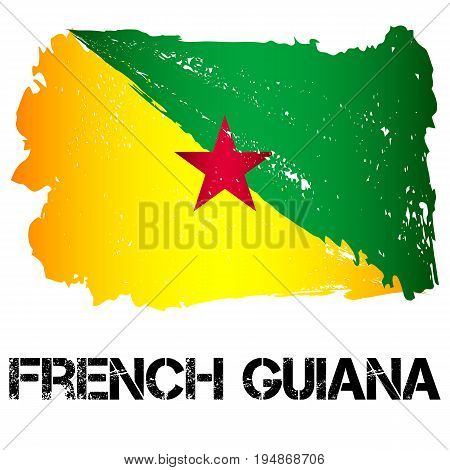 Flag of French Guiana from brush strokes in grunge style isolated on white background. Country in South and Latin America. Overseas department of France. Vector illustration