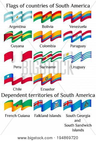 Set of flying flags of South America countries in waves isolated on white background. Vector illustration