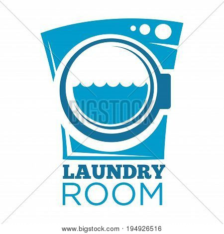 Vector illustration of blue laundry room sign with washer isolated on white.