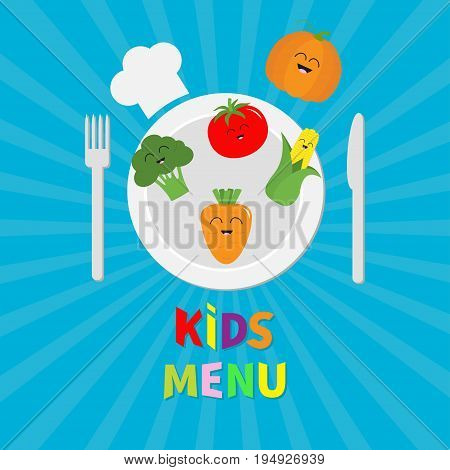 Kids Menu card. Fork plate knife and chefs hat icon. Carrot broccoli tomato pumpkin corn vegetable face Cute cartoon character. Healthy food. Flat design. Starburst sunburst background. Vector