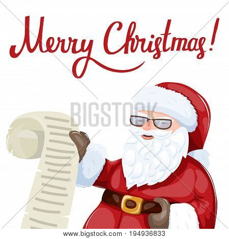 Santa Claus holding a rolling wishlist. Christmas or New Year illustration. Colorful vector art with hand lettering quote. Excellent choice for holiday greeting postcard, poster or banner.