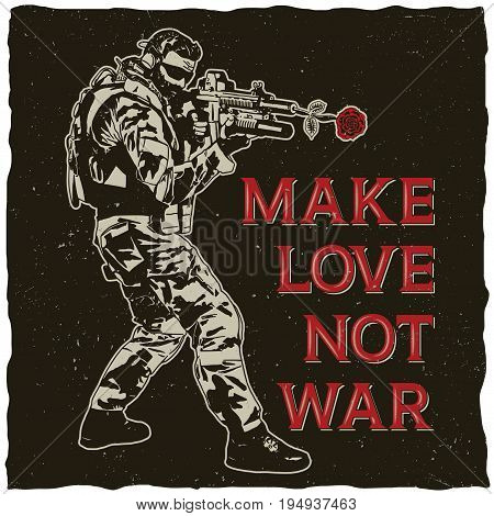 Make love not war poster with hand drawn soldier on black background vector illustration