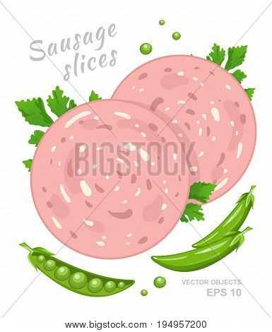 Slices of boiled sausage with fresh parsley and green sweet pea isolated on white background. Meat delicatessen product. Vector gastronomic illustration in cartoon style
