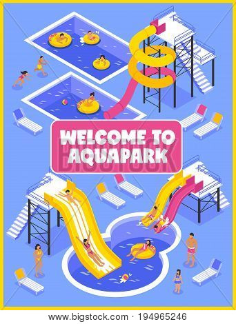 Aqua park poster with people chaise lounges and pools isometric vector illustration