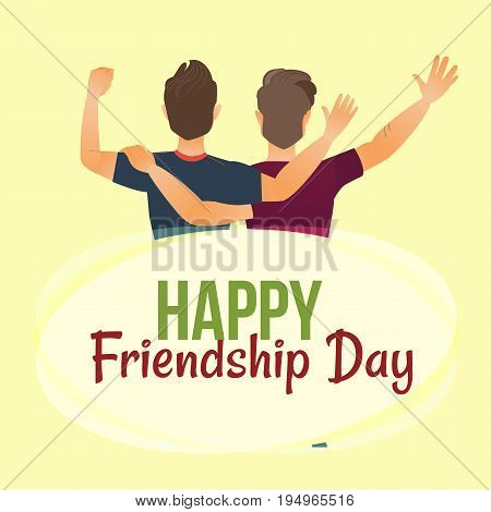 Happy friendship day greeting card with back view of two men, friends hugging, cartoon vector illustration on white background. Back view portrait of male friends, friendship day greeting card