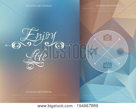 Triangle and blured abstract background and lettering Enjoy your life. Vector geometrical pattern