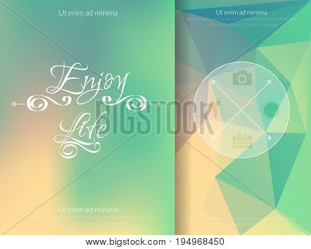 Triangle and blured abstract background and lettering Enjoy your life. Vector geometrical breen and orange pattern