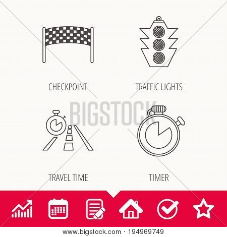 Checkpoint, traffic lights and timer icons. Travel time, road linear signs. Edit document, Calendar and Graph chart signs. Star, Check and House web icons. Vector