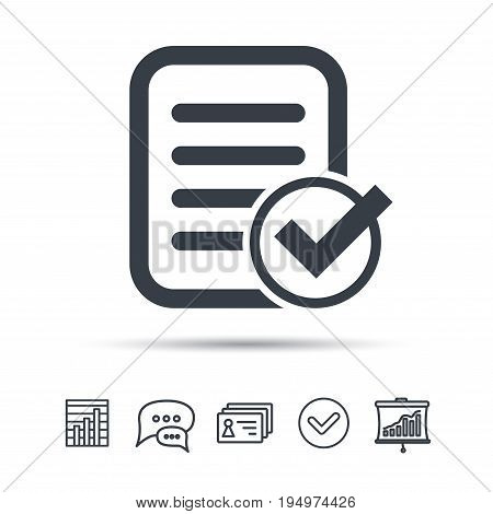 File selected icon. Document page with check symbol. Chat speech bubble, chart and presentation signs. Contacts and tick web icons. Vector
