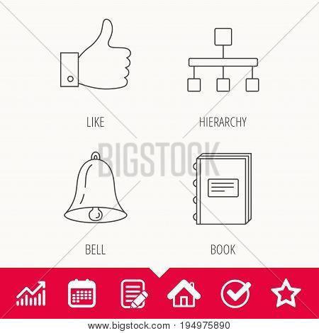 Hierarchy, like and bell icons. Book linear sign. Edit document, Calendar and Graph chart signs. Star, Check and House web icons. Vector
