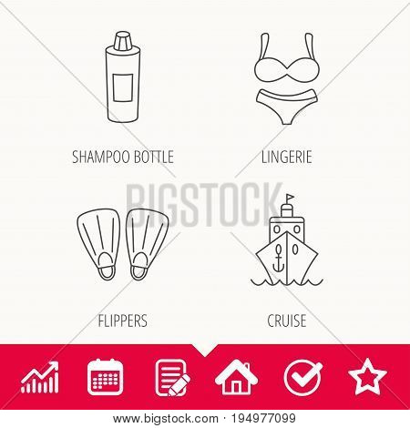 Cruise, swimming flippers and lingerie icons. Shampoo bottle linear sign. Edit document, Calendar and Graph chart signs. Star, Check and House web icons. Vector