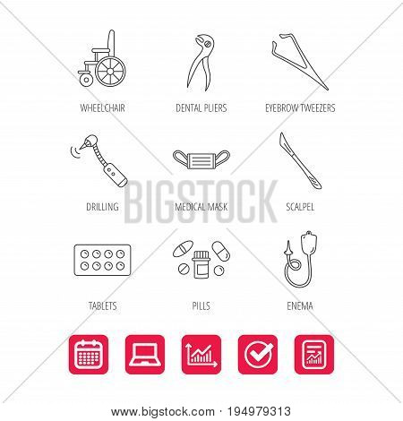 Medical mask, pills and dental pliers icons. Tablets, drilling tool and wheelchair linear signs. Enema, scalpel and tweezers flat line icons. Report document, Graph chart and Calendar signs. Vector
