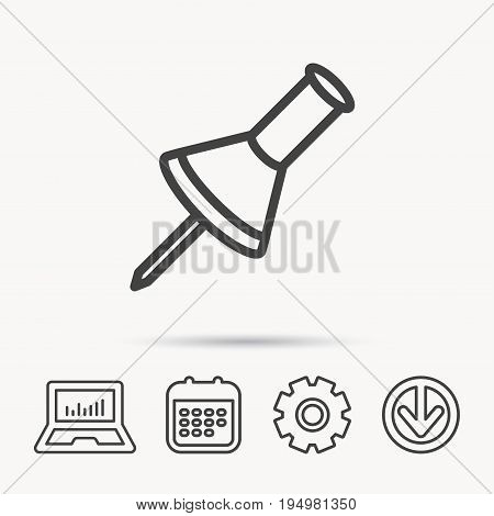 Pushpin icon. Pin tool sign. Office stationery symbol. Notebook, Calendar and Cogwheel signs. Download arrow web icon. Vector