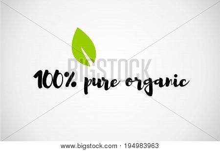 100% Pure Organic Green Leaf Handwritten Text White Background
