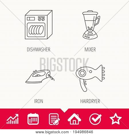 Dishwasher, hairdryer and mixer icons. Iron linear sign. Edit document, Calendar and Graph chart signs. Star, Check and House web icons. Vector