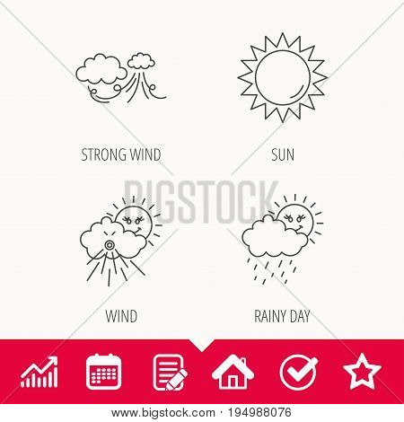 Weather, strong wind and rainy day icons. Sun linear sign. Edit document, Calendar and Graph chart signs. Star, Check and House web icons. Vector