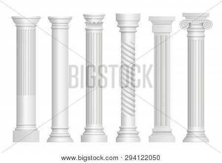 Antique Pillars. Greek Historical Rome Classic Columns Vector Realistic Illustrations. Greece Antiqu