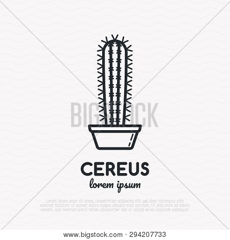 Cactus With Prickles In Pot Thin Line Icon. Modern Vector Illustration Of Home Plant.