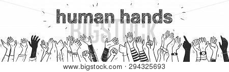 Vector Hand Drawn Sketch Style Illustration With Black Colored Human Hands Different Skin Colors Gre