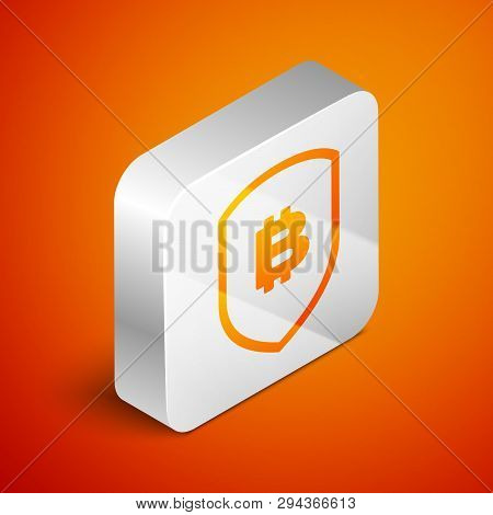 Isometric Shield With Bitcoin Icon Isolated On Orange Background. Cryptocurrency Mining, Blockchain
