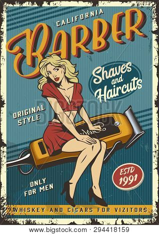 Vintage Barbershop Poster With Pin Up Attractive Blonde Woman Sitting On Barber Electric Hair Clippe