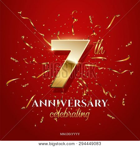 7 Golden Number And Anniversary Celebrating Text With Golden Serpentine And Confetti On Red Backgrou