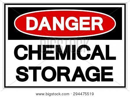 Danger Chemical Storage Symbol Sign, Vector Illustration, Isolate On White Background Label. Eps10