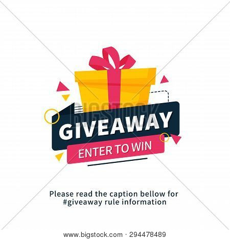 Giveaway Enter To Win Poster Template Design For Social Media Post Or Website Banner. Gift Box Vecto