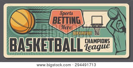 Basketball Game Bets And Payout Office Poster. Vector Vintage Basketball Player Throwing A Ball, Spo