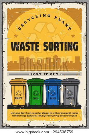 Waste Sorting Recycling Plant Vintage Poster. Vector Waste Segregation, Recycling Sign On Trash Bins