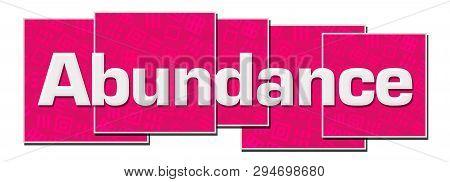 Abundance Text Written Over Pink Horizontal Background.