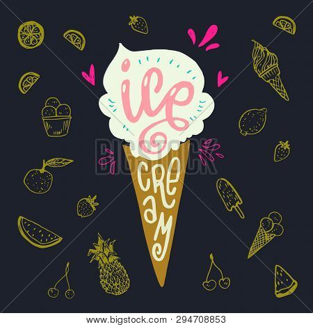 Icecream Cornet Flat Style Image With Lettering Text Ice Cream On Dark Background With Yellow Fruit