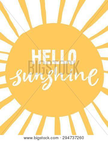 Hello Sunshine. Unique Hand Written Lettering Phrase. Creative Lettering Postcard. Calligraphy Inspi