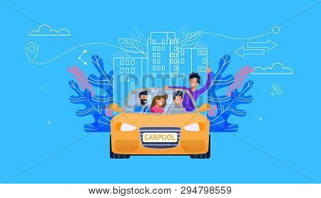 Carpool Service Flat Vector. Car With Young People: Man And Woman Fellow Character In Yellow Car Hav