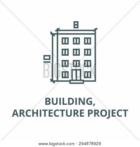 Building, Architecture Project Line Icon, Vector. Building, Architecture Project Outline Sign, Conce