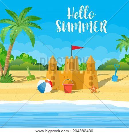 Summer Vacation. Sand Castle, Bucket Of Sand And Beach Ball On A Beach, Starfish. Vector Illustratio