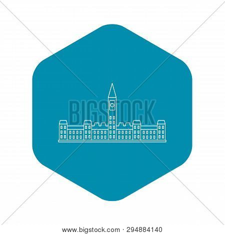 Parliament Building In Ottawa Icon. Outline Illustration Of Parliament Building In Ottawa Vector Ico