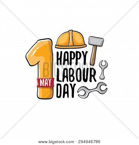 Cartoon Happy Labour Day Vector Label Isolated On White. Vector Happy Labor Day Background Or Banner