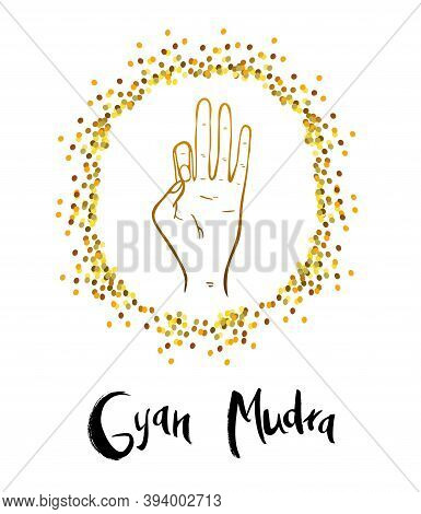 Vector Illustration Of Gyan Mudra - The Mudra Of Knowledge. The Mudra Of The Second Birth. Its Regul