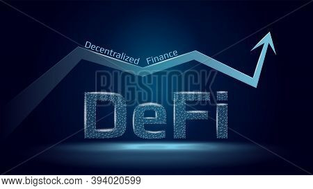 Text Defi Decentralized Finance And Up Arrow In Polygonal Wireframe Style On Dark Blue Background. T