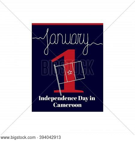 Calendar Sheet, Vector Illustration On The Theme Of Independence Day In Cameroon  On January 1. Deco