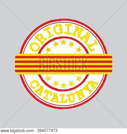 Vector Stamp Of Original Logo With Text Catalunya And Tying In The Middle With Catalonia Flag. Grung