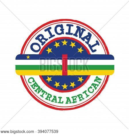 Vector Stamp Of Original Logo With Text Central African And Tying In The Middle With Nation Flag. Gr