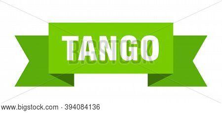 Tango Ribbon. Tango Paper Band Banner Sign