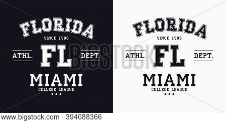 Florida, Miami Design For T-shirt. College Tee Shirt Print. Typography Graphics For Sportswear And A