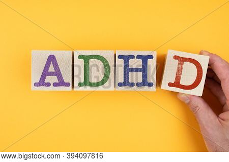 Letters Adhd On Wooden Blocks, Attention Deficit Hyperactivity Disorder Concept