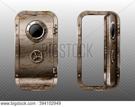 Old Metal Door With Porthole, Rusty Submarine Or Bunker Close And Open Entrance. Ship Or Secret Labo