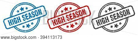 High Season Stamp. High Season Round Isolated Sign. High Season Label Set