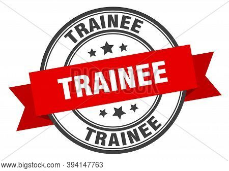 Trainee Label. Traineeround Band Sign. Trainee Stamp